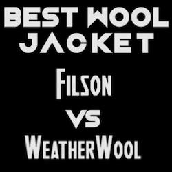 FILSON DOUBLE MACKINAW VS WEATHERWOOL ALL AROUND JACKET REVIEW
